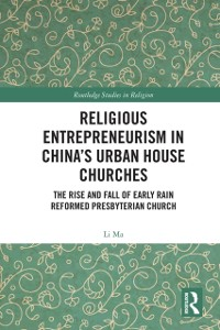 Cover Religious Entrepreneurism in China's Urban House Churches