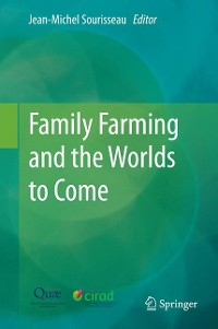 Cover Family Farming and the Worlds to Come