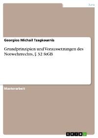 Cover Grundprinzipien und Voraussetzungen des Notwehrrechts, § 32 StGB