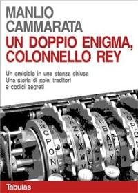 Cover Un doppio enigma, colonnello Rey