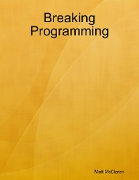 Cover Breaking Programming