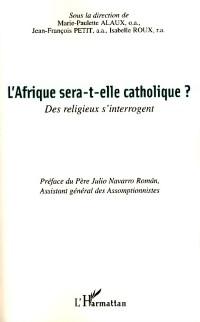 Cover L'AFRIQUE SERA-T-ELLE CATHOLIQUE ?