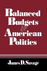 Cover Balanced Budgets and American Politics