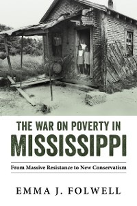 Cover The War on Poverty in Mississippi
