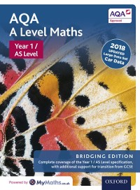 Cover AQA A Level Maths: Year 1 / AS Level: Bridging Edition