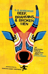 Cover Beef, Brahmins, and Broken Men