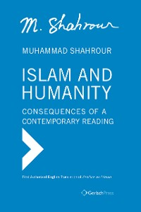 Cover Islam and Humanity - Consequences of a Contemporary Reading