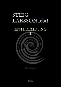 Cover Stieg Larsson lebt!