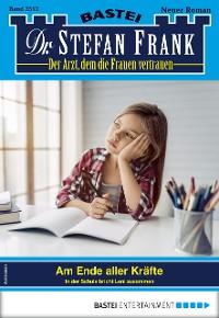 Cover Dr. Stefan Frank 2512 - Arztroman