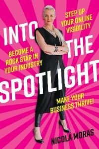 Cover Into the Spotlight