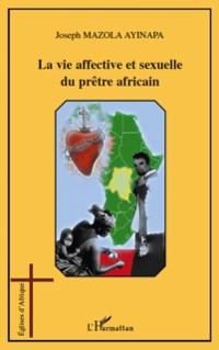 Cover La vie affective et sexuelle du prEtre africain