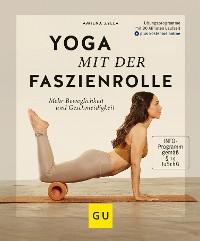 Cover Yoga mit der Faszienrolle