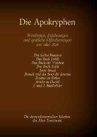 Cover Die Apokryphen, die deuterokanonischen Schriften des Alten Testaments der Bibel