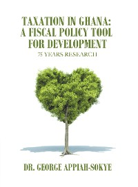 Cover Taxation in Ghana: a Fiscal Policy Tool for Development