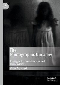 Cover The Photographic Uncanny