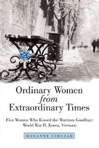 Cover Ordinary Women from Extraordinary Times