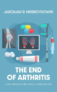 Cover The End of Arthritis