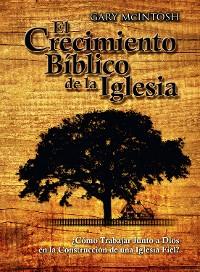 Cover El Crecimiento Bíblico de la Iglesia
