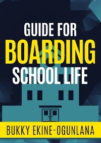 Cover Guide for Boarding School Life