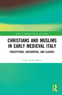Cover Christians and Muslims in Early Medieval Italy