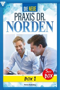 Cover Die neue Praxis Dr. Norden Box 2 – Arztserie
