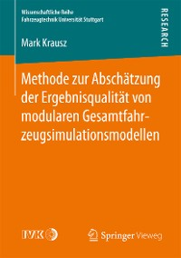 Cover Methode zur Abschätzung der Ergebnisqualität von modularen Gesamtfahrzeugsimulationsmodellen