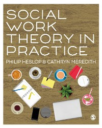 Cover Social Work Theory in Practice