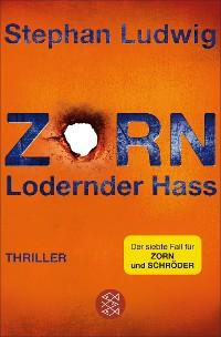 Cover Zorn - Lodernder Hass