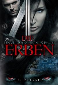 Cover Unvergängliches Blut - Die Erben