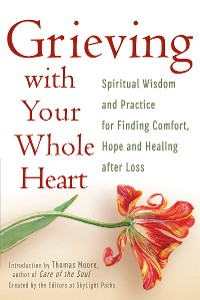Cover Grieving with Your Whole Heart