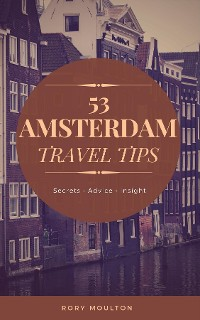 Cover 53 Amsterdam Travel Tips