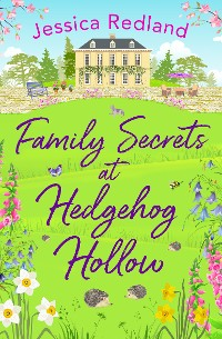 Cover Family Secrets at Hedgehog Hollow