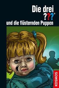 Cover Die drei ??? und die flüsternden Puppen (drei Fragezeichen)
