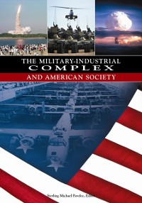 Cover Military-Industrial Complex and American Society