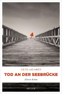 Cover Tod an der Seebrücke