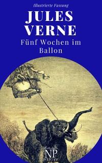 Cover Fünf Wochen im Ballon