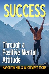 Cover Success Through a Positive Mental Attitude