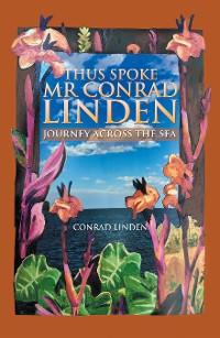Cover Thus Spoke Mr Conrad Linden