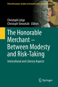 Cover The Honorable Merchant – Between Modesty and Risk-Taking
