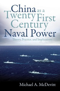 Cover China as a Twenty-First-Century Naval Power