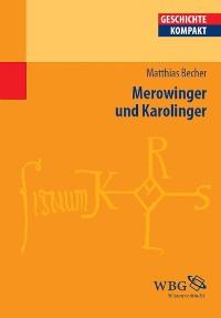 Cover Merowinger und Karolinger