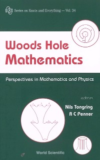 Cover Woods Hole Mathematics: Perspectives In Mathematics And Physics