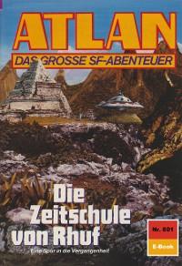 Cover Atlan 801: Die Zeitschule von Rhuf
