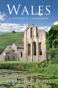 Cover Wales A Historical Companion