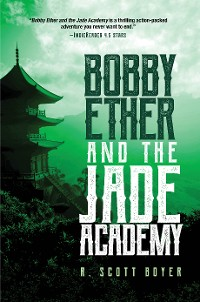 Cover Bobby Ether and the Jade Academy