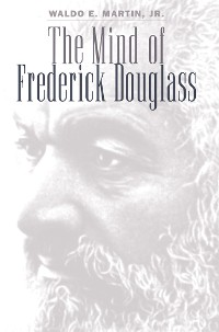 Cover The Mind of Frederick Douglass