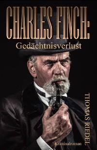 Cover Charles Finch: Gedächtnisverlust
