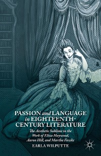 Cover Passion and Language in Eighteenth-Century Literature