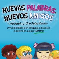 Cover Nuevas Palabras, Nuevos Amigos