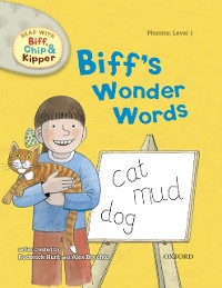 Cover Read with Biff, Chip and Kipper Phonics: Level 1: Biff's Wonder Words